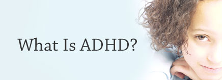 Basic information about Adult ADHD