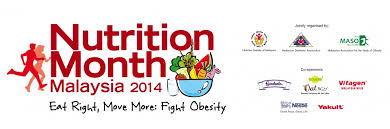 Nutrition Month Malaysia 2014 : Eat Right, Move More : Fight Obesity